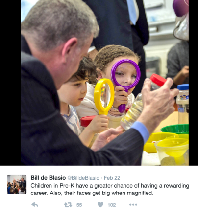 Bill de Blasio ‏@BilldeBlasio Feb 22 Children in Pre-K have a greater chance of having a rewarding career. Also, their faces get big when magnified. Photo source: Mayor de Blasio's Twitter account.
